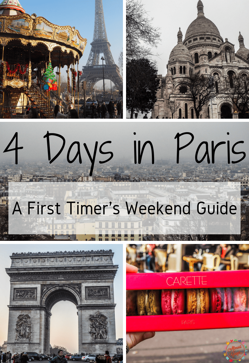 4 Days in Paris: A First Timer's Weekend Guide | How to spend 5 days in Paris with food and drink recommendations, must-do Paris activities like the Louvre, Notre Dame and Eiffel Tower | Paris Weekend Guide | almostginger.com