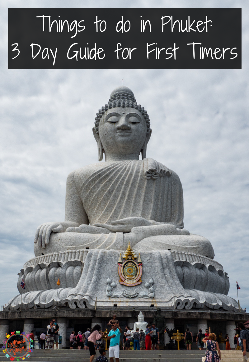 Things to do in Phuket: 3 Day Guide for First Time Visitors | What to do in Phuket, Thailand | What to see, what to eat and drink | Patong, Karon Beach and Kata Beach | almostginger.com