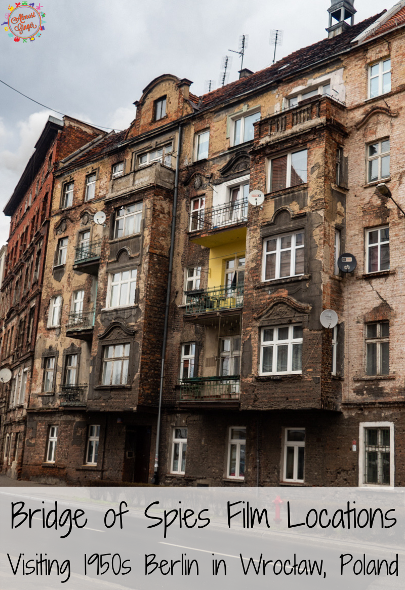 Bridge of Spies Film Locations: Visiting 1950s Berlin in Wrocław, Poland   Steven Spielberg's cold war film set in Berlin and NYC   almostginger.com
