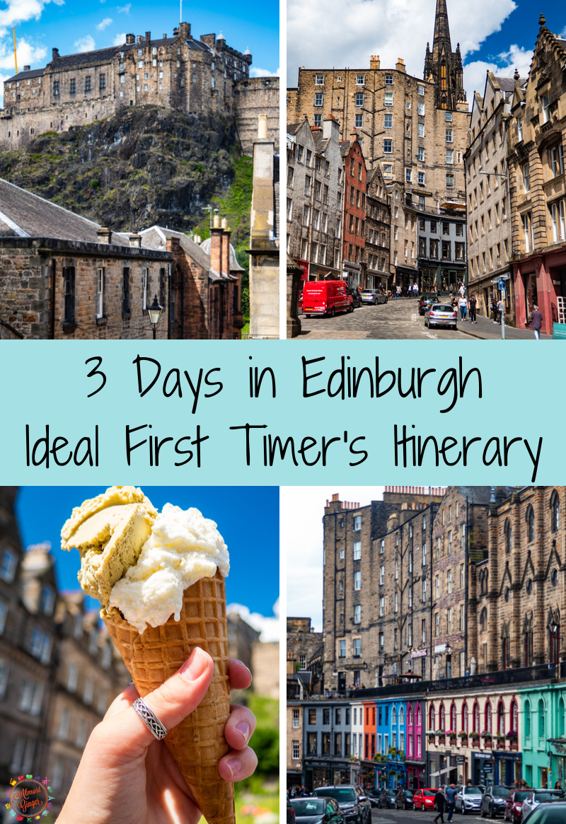 3 Days in Edinburgh: An Ideal First Timer's Itinerary | almostginger.com