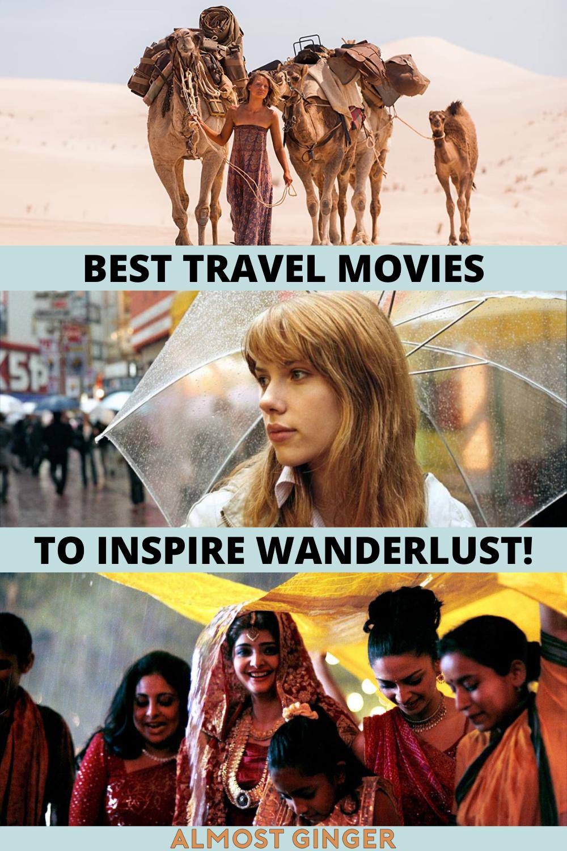 Best Travel Movies To Inspire Your Wanderlust   almostginger.com