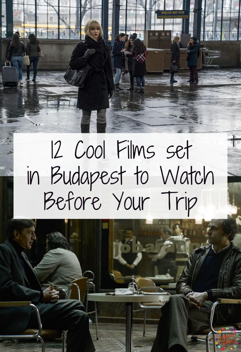 12 Cool Films set in Budapest to Watch Before Your Trip | almostginger.com
