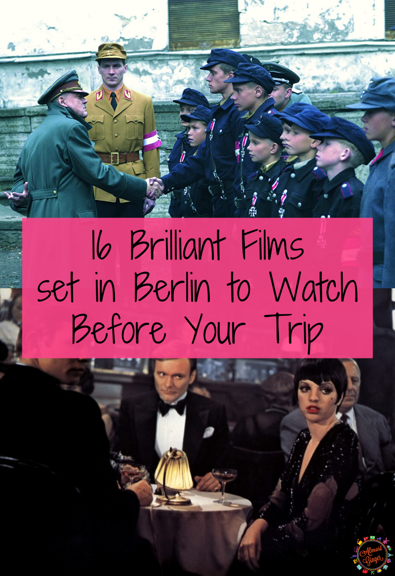 16 Brilliant Films set in Berlin to Watch Before Your Trip | almostginger.com
