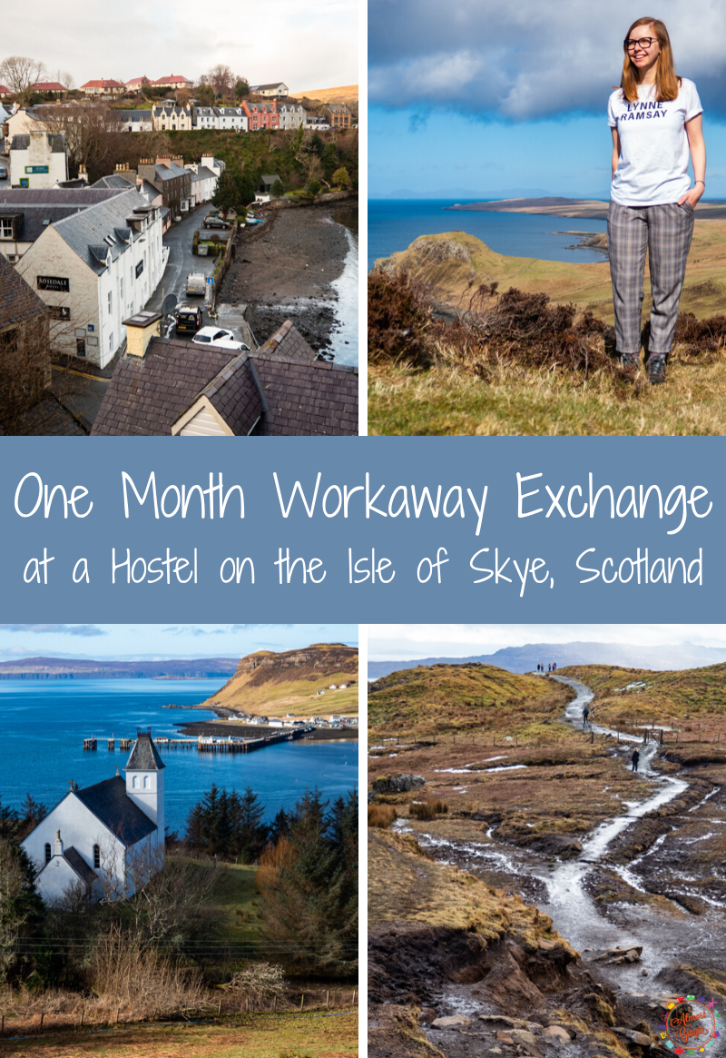 Workaway: One Month at a Hostel on the Isle of Skye, Scotland | almostginger.com