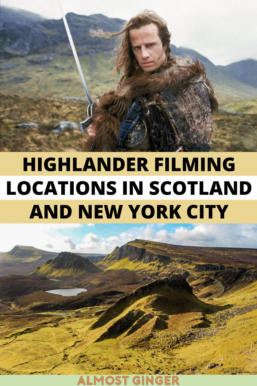 Highlander Filming Locations in Scotland & New York City | almostginger.com