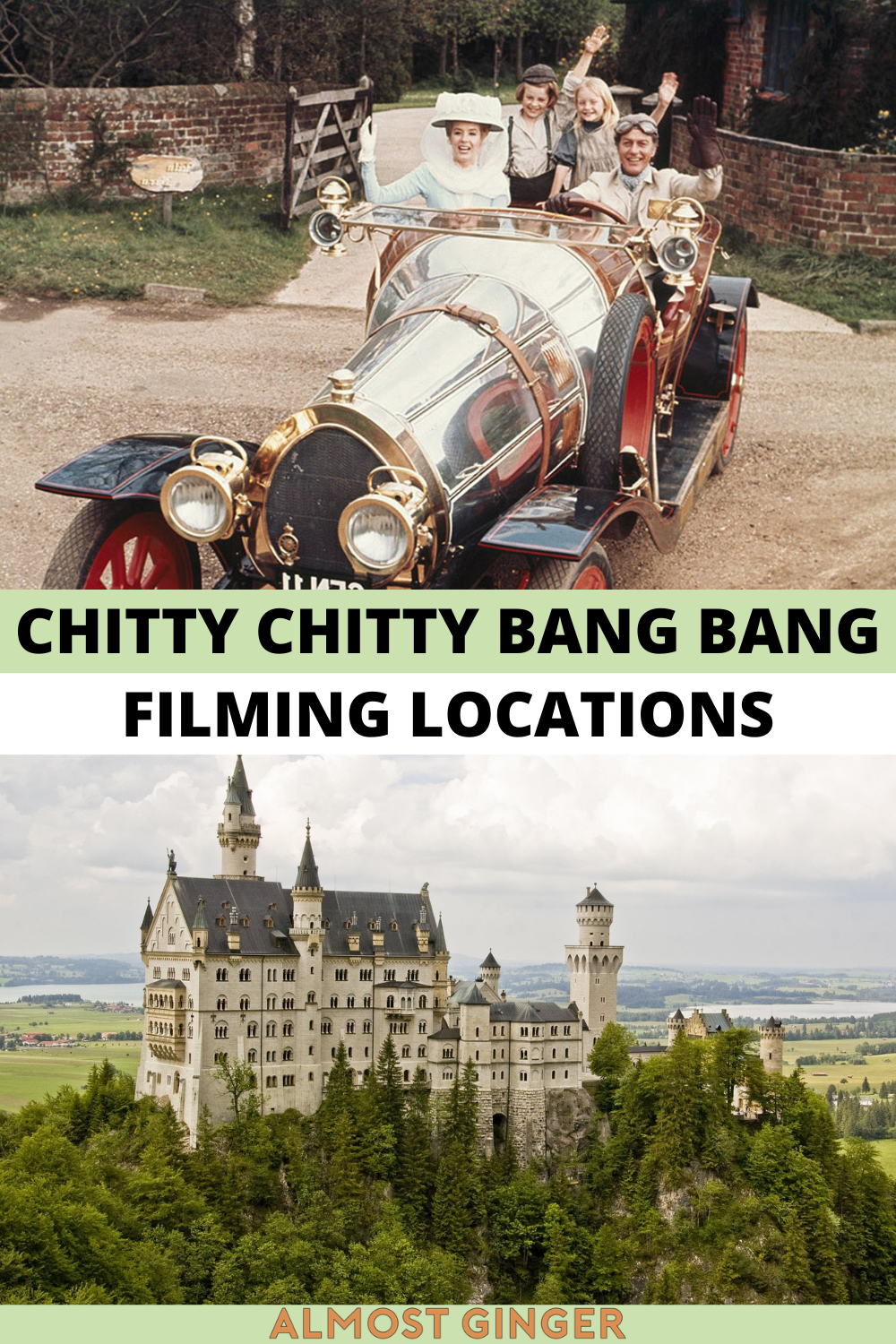 Chitty Chitty Bang Bang Filming Locations in England, Germany & France   almostginger.com